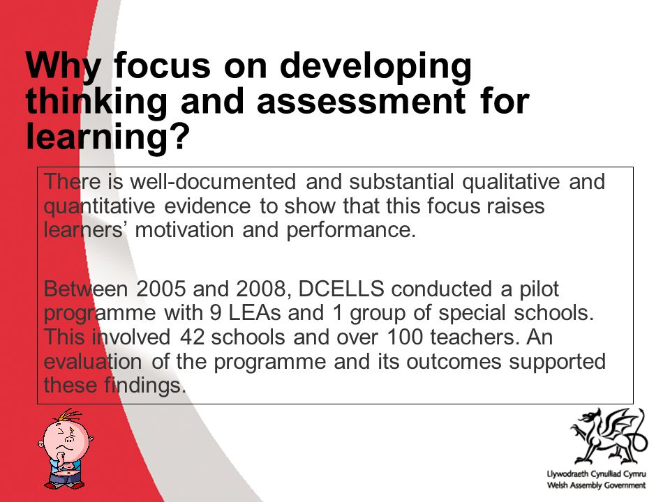 Why develop thinking skills and assessment for learning in the classroom