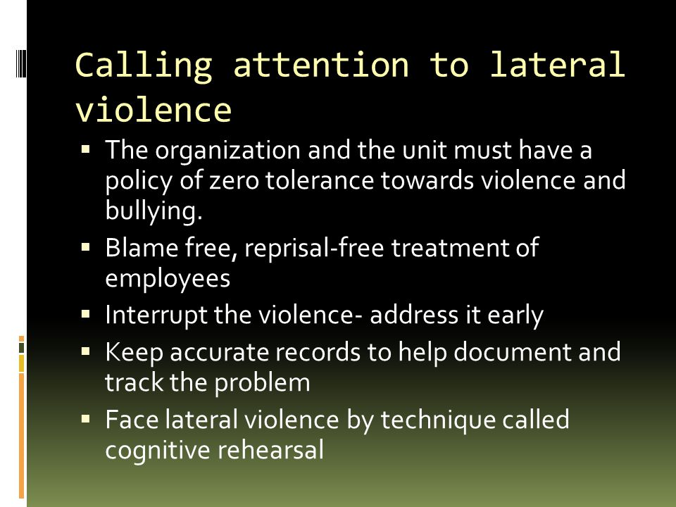 Calling attention to lateral violence