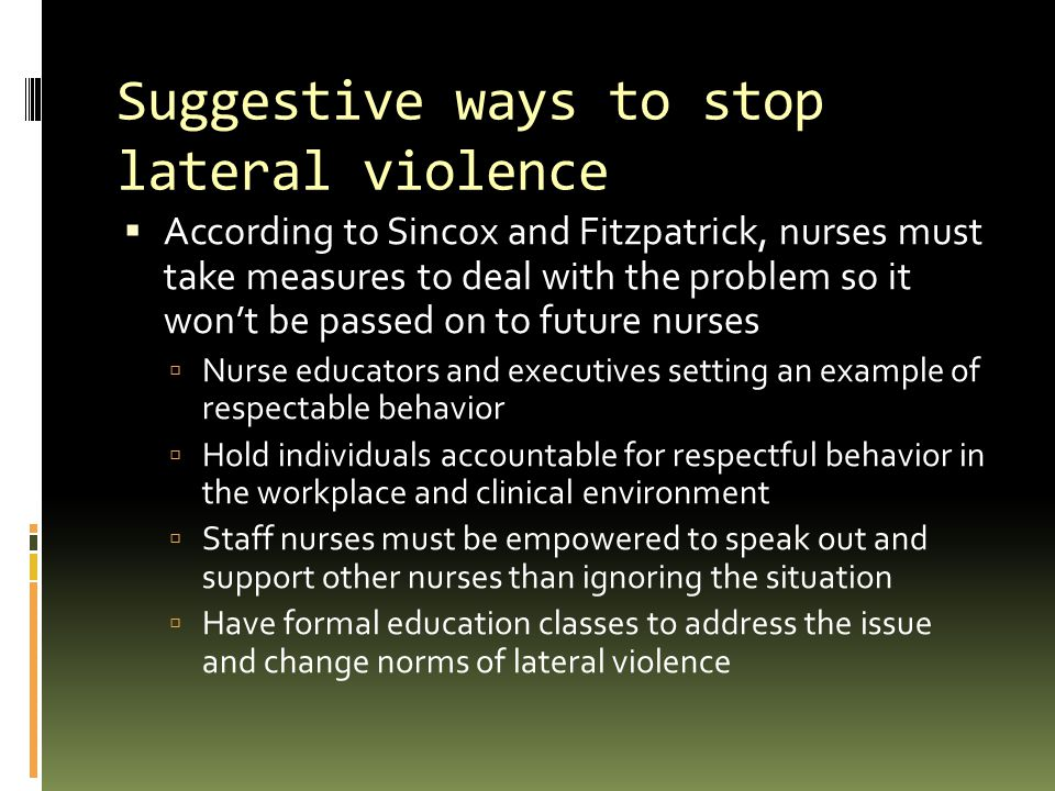 Suggestive ways to stop lateral violence