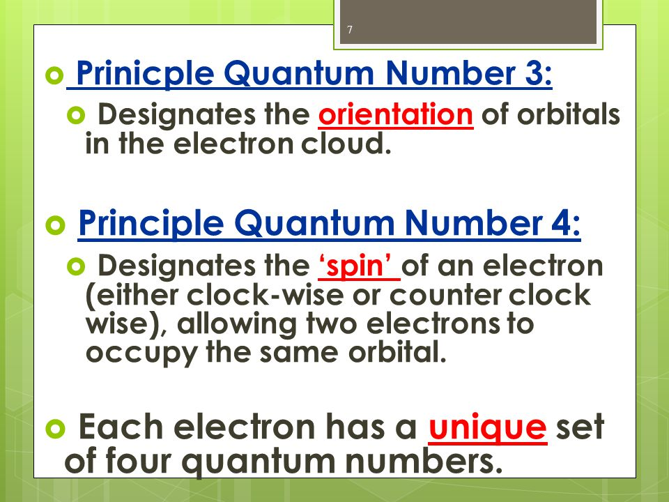 Principle Quantum Number 4: