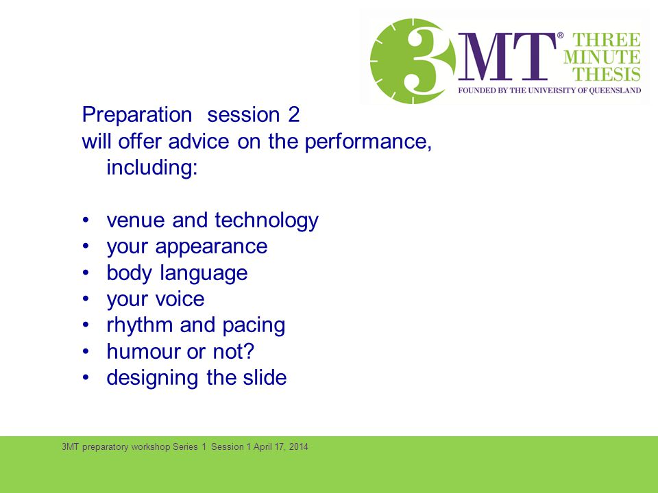 Preparation session 2 will offer advice on the performance, including:
