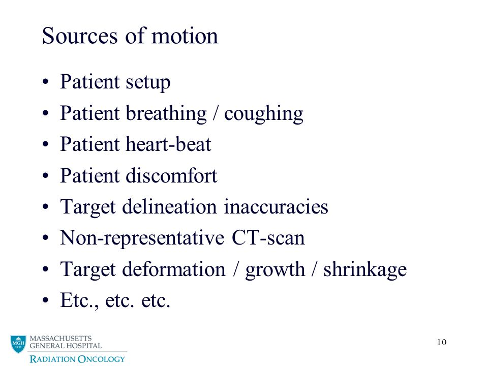 Sources of motion Patient setup Patient breathing / coughing