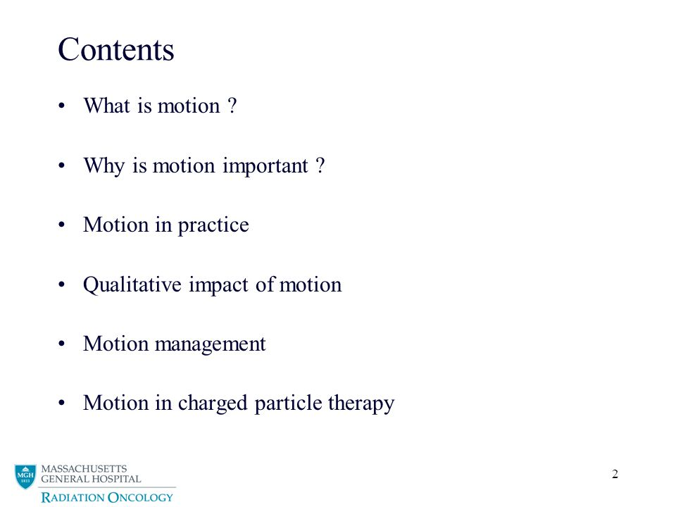 Contents What is motion Why is motion important Motion in practice