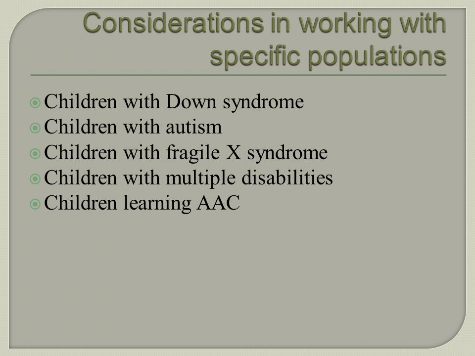 Considerations in working with specific populations