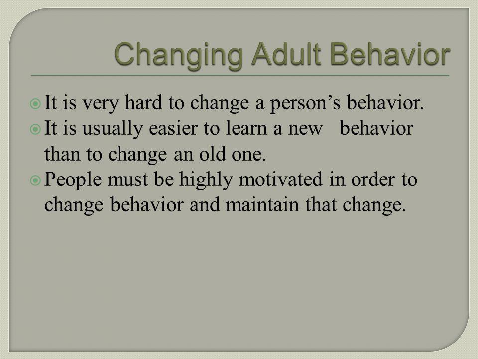 Changing Adult Behavior