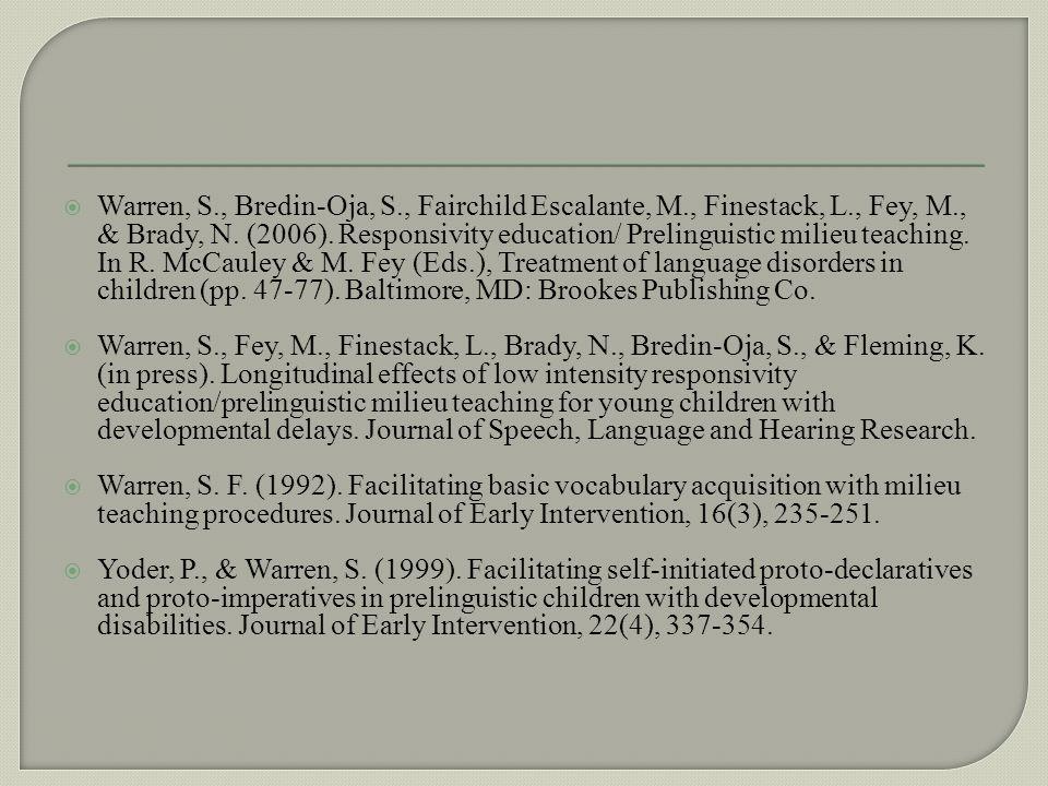 Warren, S. , Bredin-Oja, S. , Fairchild Escalante, M. , Finestack, L