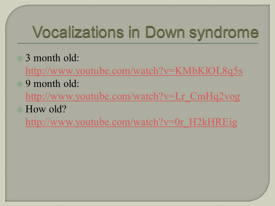 Vocalizations in Down syndrome