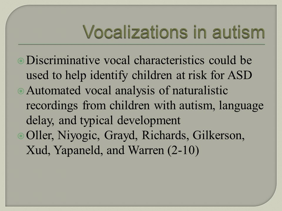 Vocalizations in autism