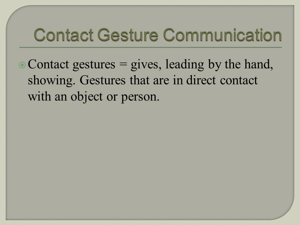 Contact Gesture Communication