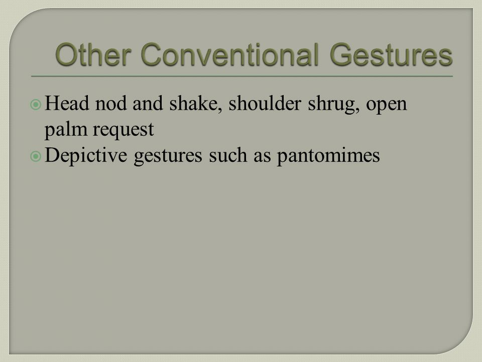 Other Conventional Gestures