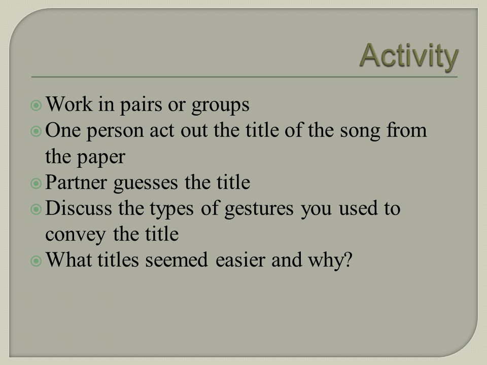 Activity Work in pairs or groups