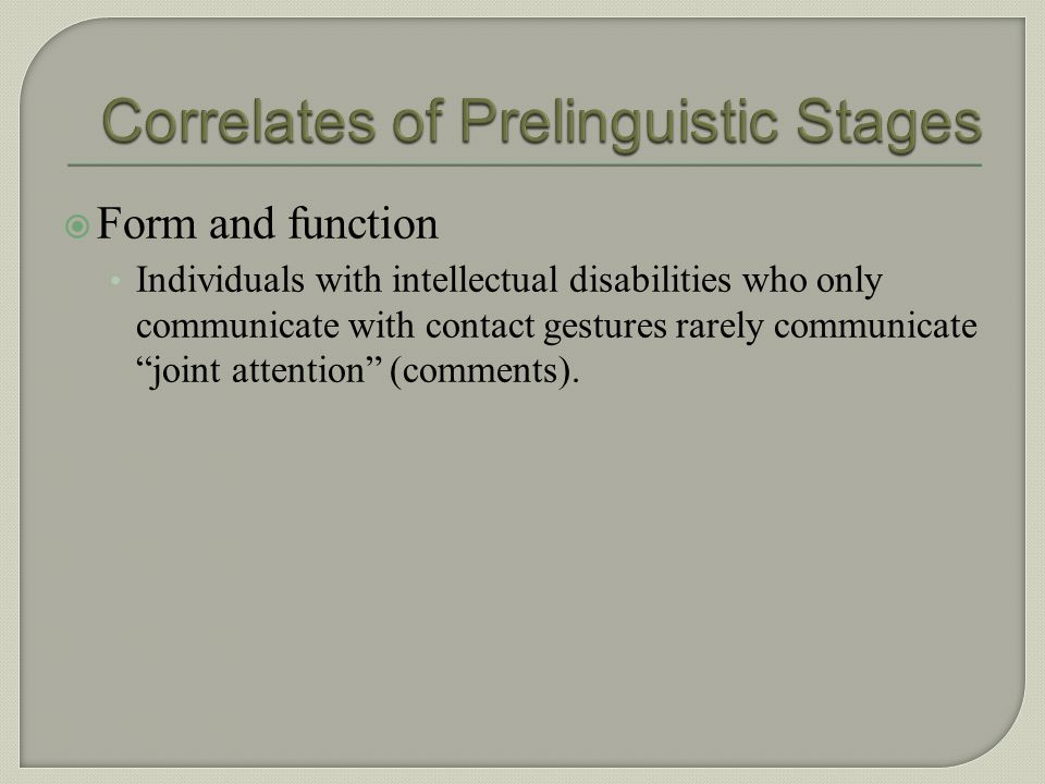 Correlates of Prelinguistic Stages
