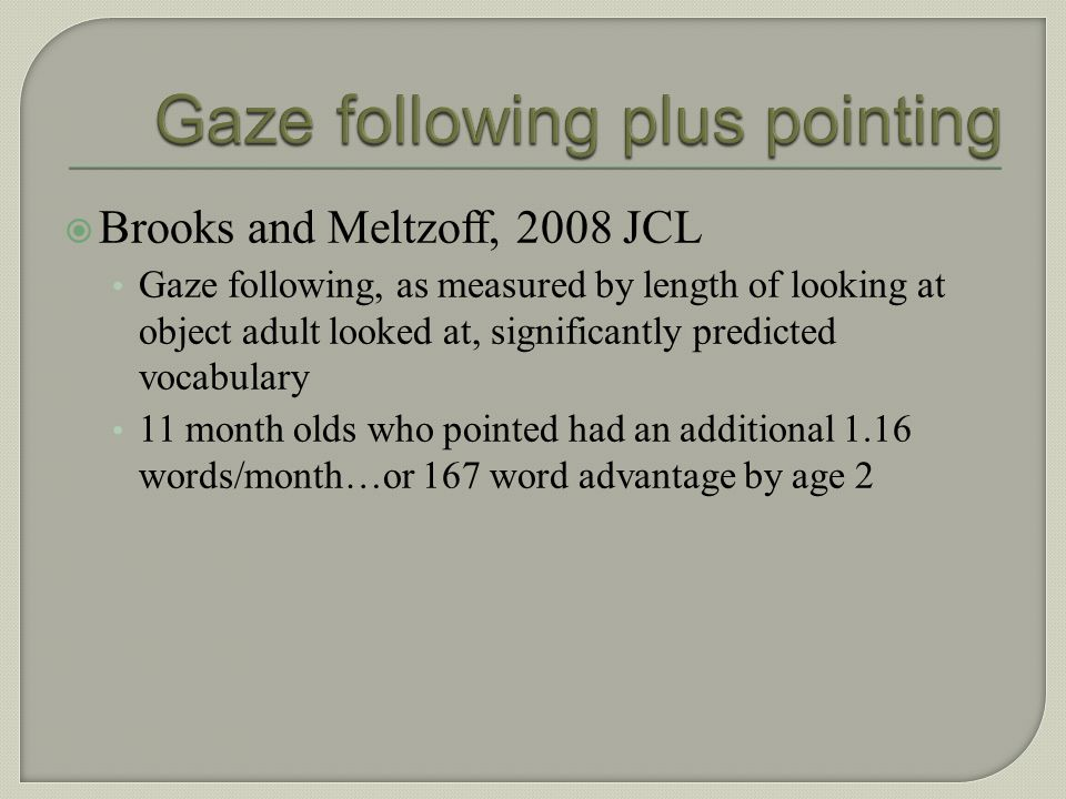 Gaze following plus pointing
