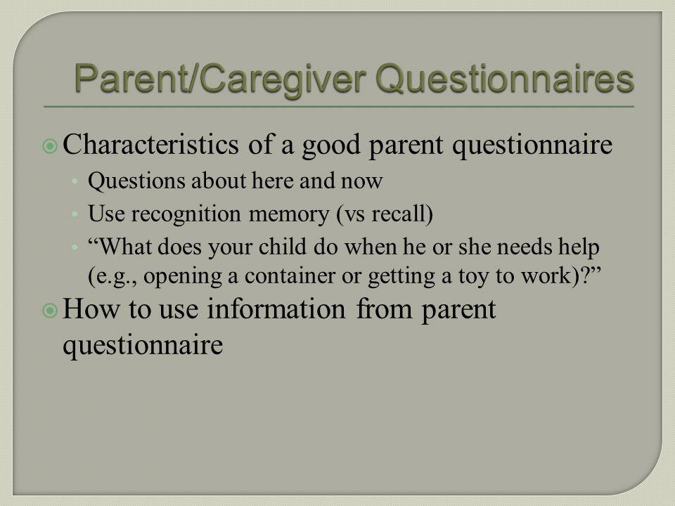 Parent/Caregiver Questionnaires