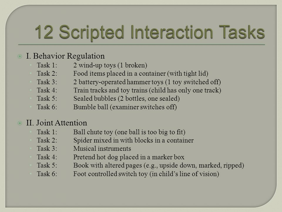 12 Scripted Interaction Tasks