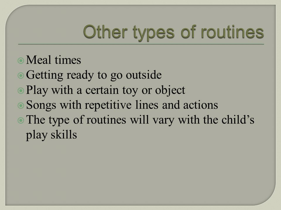 Other types of routines
