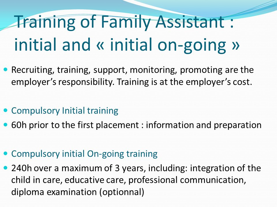 Training of Family Assistant : initial and « initial on-going »