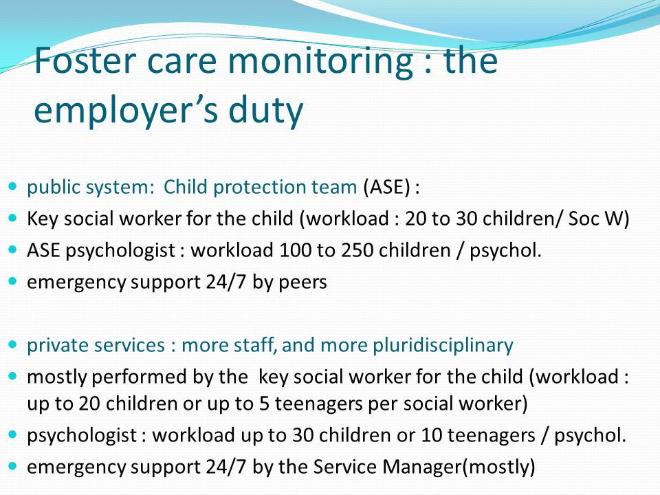 Foster care monitoring : the employer's duty