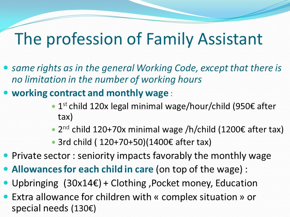 The profession of Family Assistant