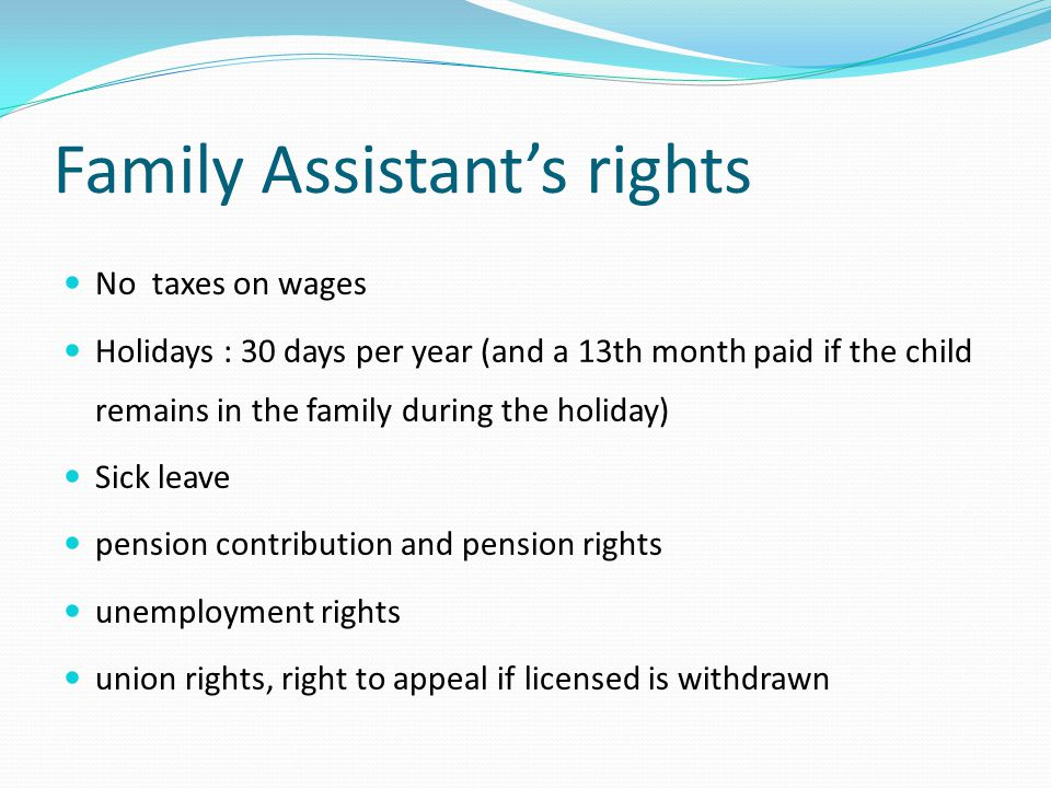 Family Assistant's rights