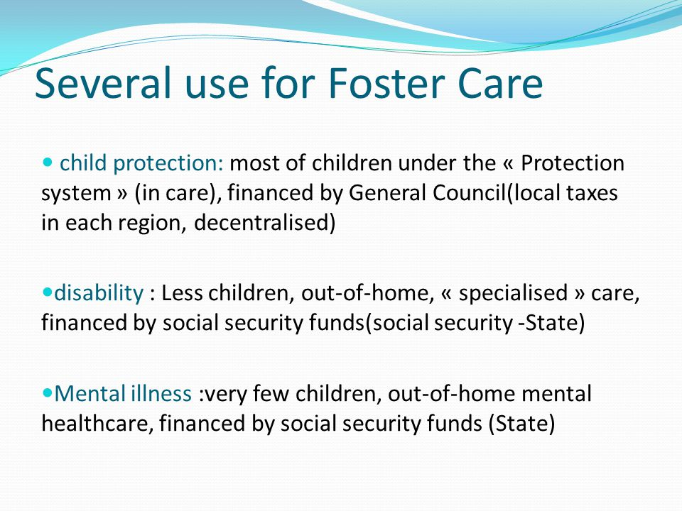 Several use for Foster Care