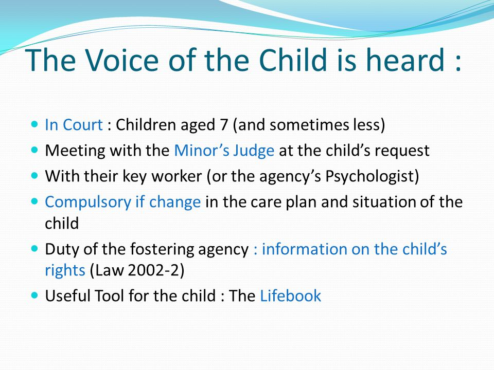 The Voice of the Child is heard :