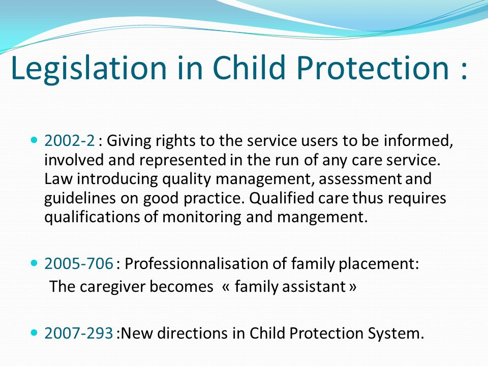 Legislation in Child Protection :