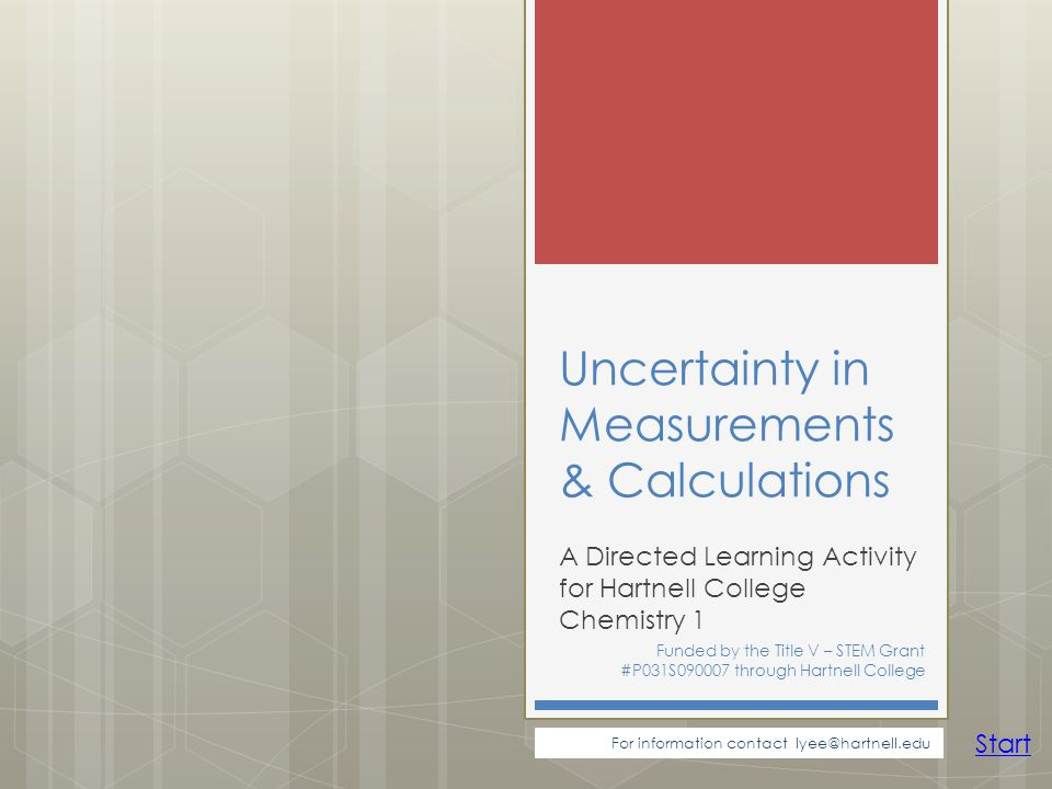 Uncertainty in Measurements & Calculations