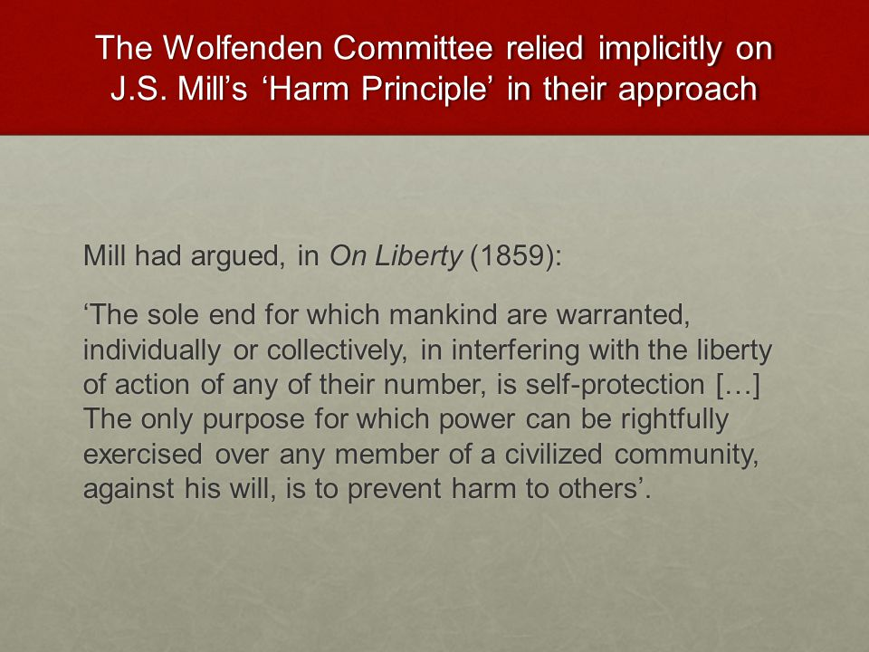 The Wolfenden Committee relied implicitly on J. S