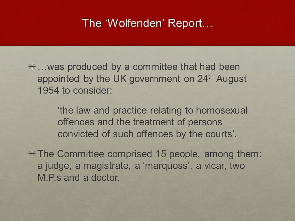 The 'Wolfenden' Report…