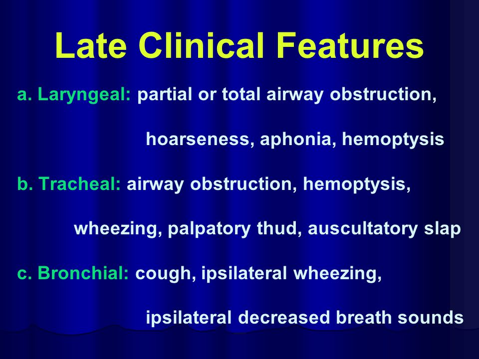 Late Clinical Features