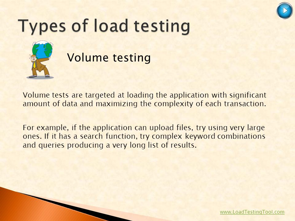 Types of load testing Volume testing