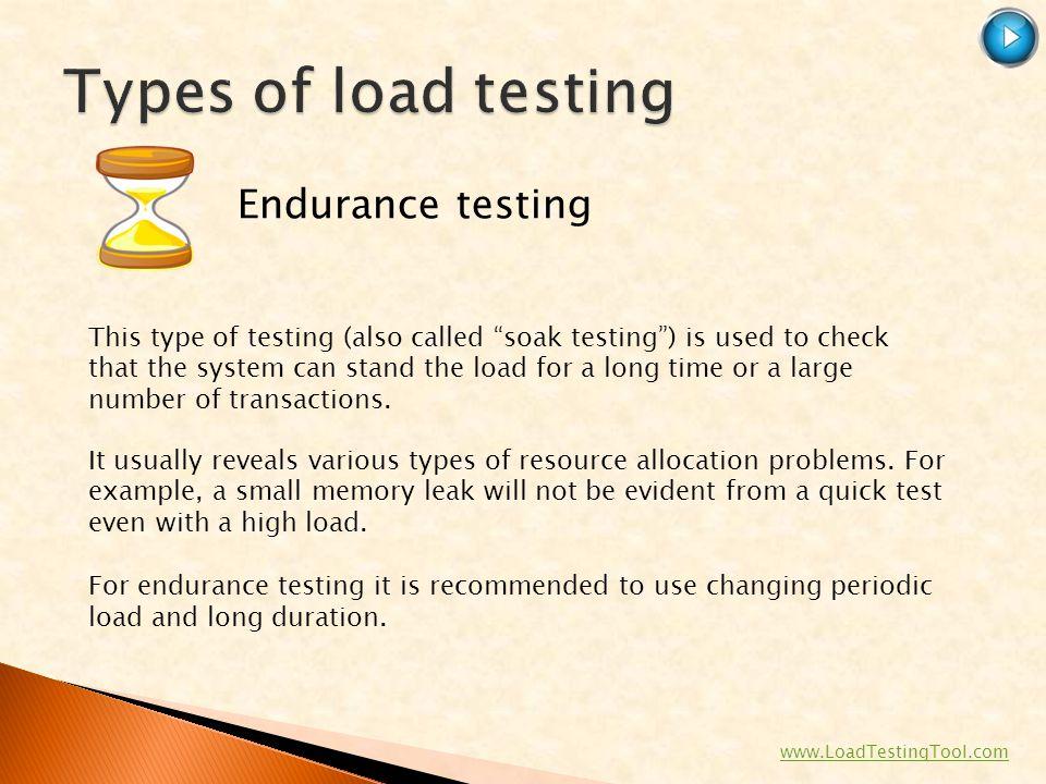 Types of load testing Endurance testing