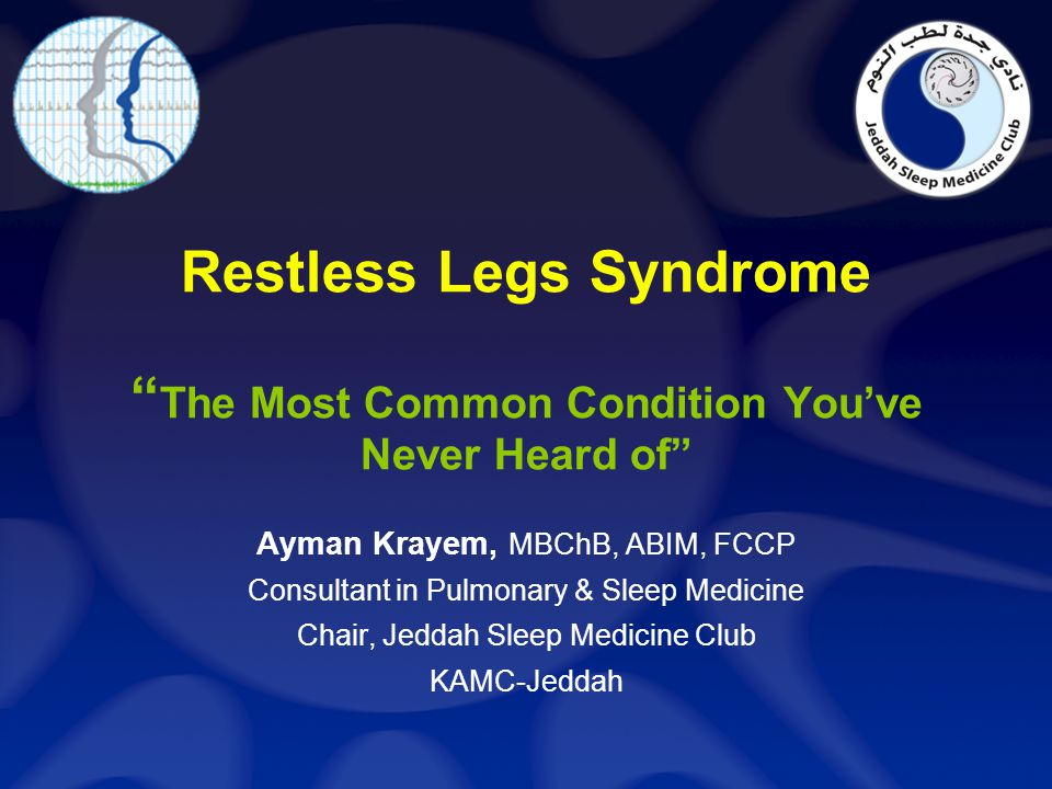 """Restless Legs Syndrome """"the most common condition you\'ve never heard ..."""