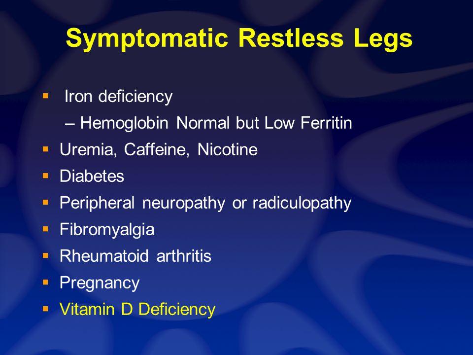 RLS Epidemiology Affects 5-10% of population.