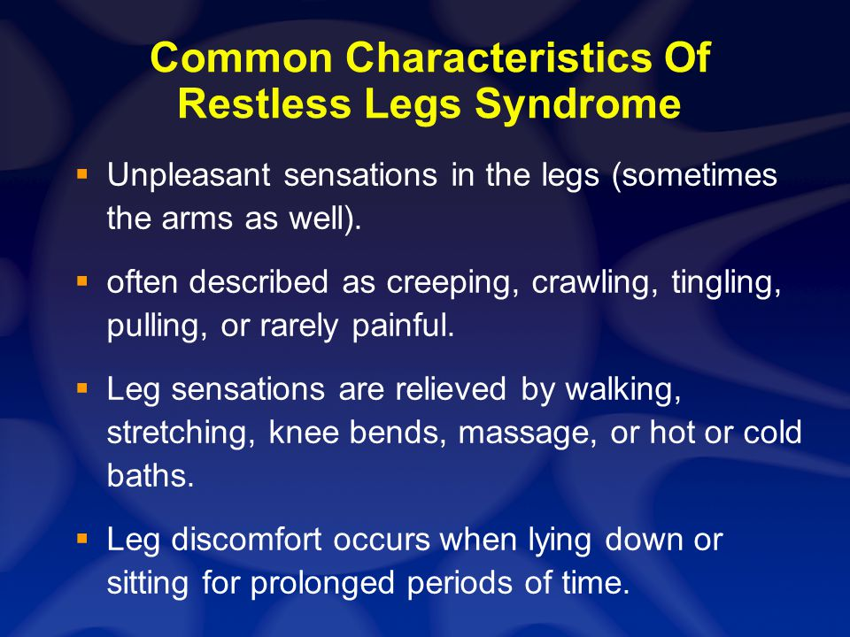 Common Characteristics Of Restless Legs Syndrome