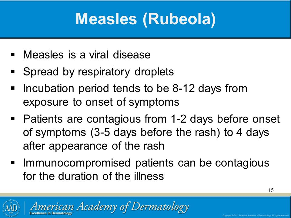 Measles (Rubeola) Measles is a viral disease