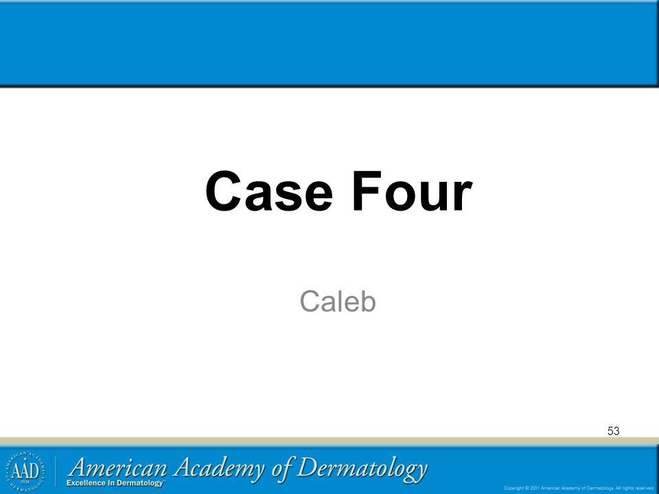 Case Four Caleb