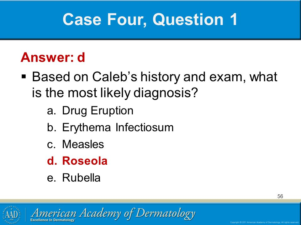 Case Four, Question 1 Answer: d