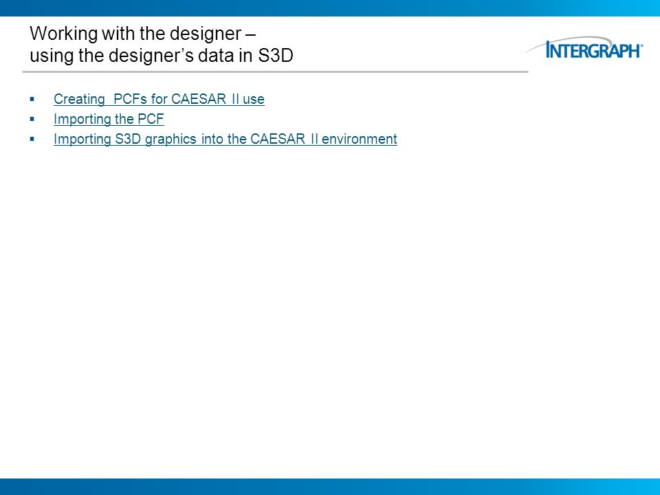 Working with the designer – using the designer's data in S3D