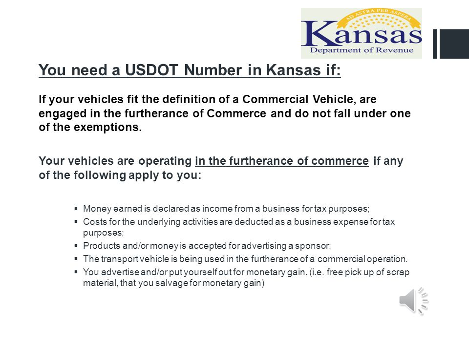 You need a USDOT Number in Kansas if: