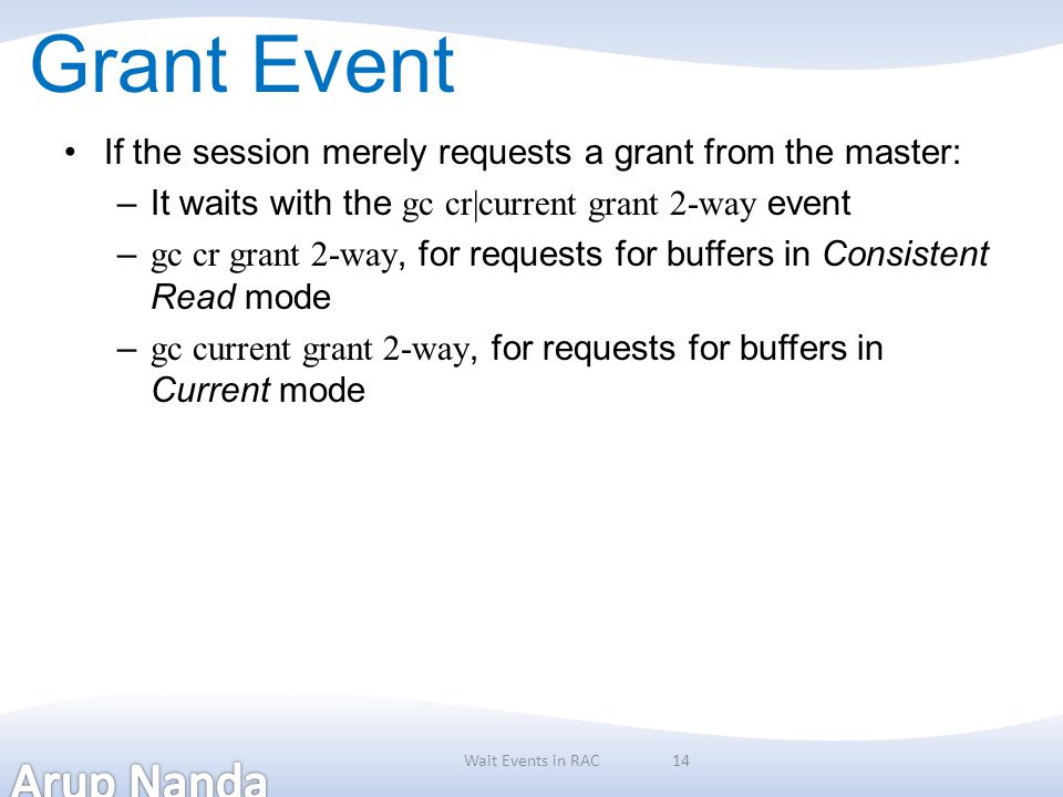Grant Event If the session merely requests a grant from the master: