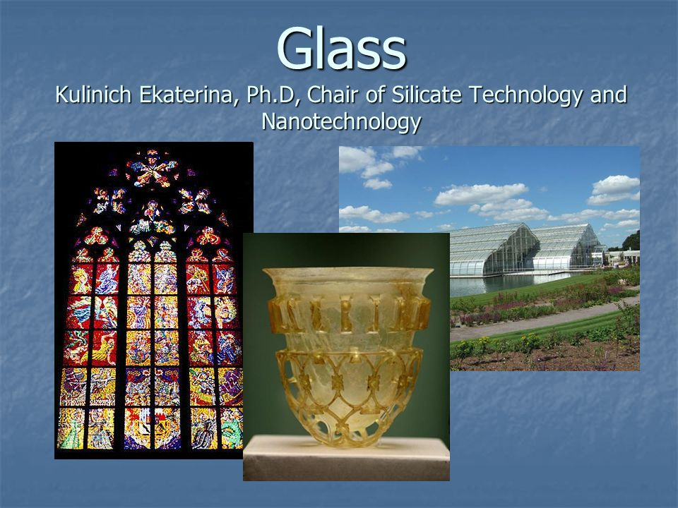 Glass Kulinich Ekaterina, Ph