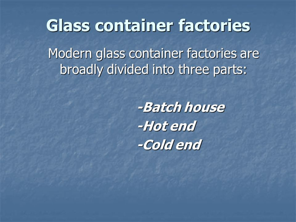 Glass container factories