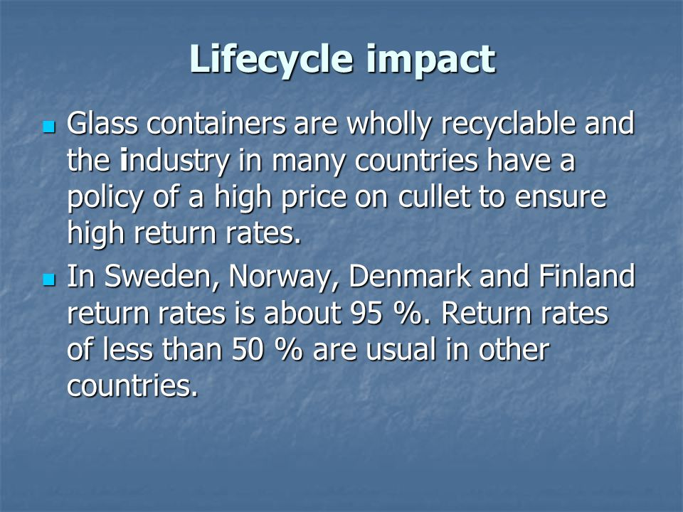 Lifecycle impact