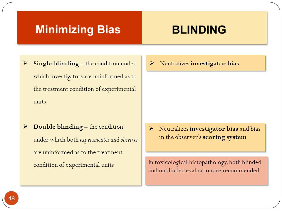 Single blinding – the condition under which investigators are uninformed as to the treatment condition of experimental units