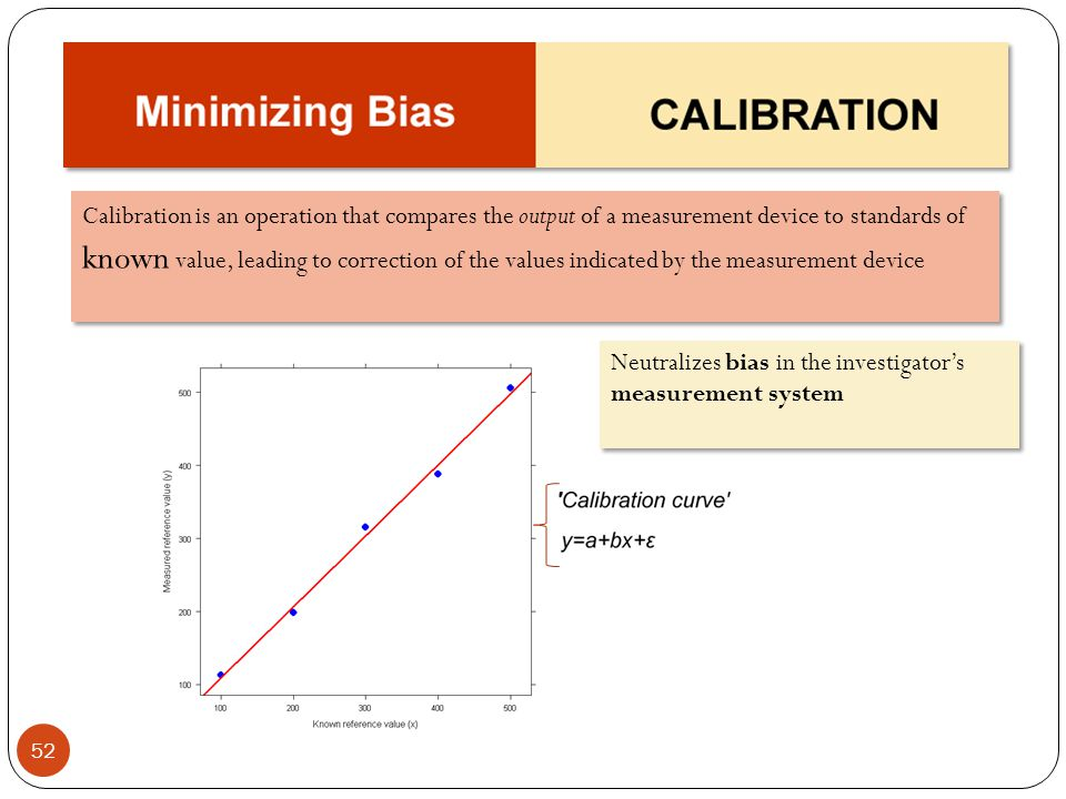 Calibration is an operation that compares the output of a measurement device to standards of known value, leading to correction of the values indicated by the measurement device