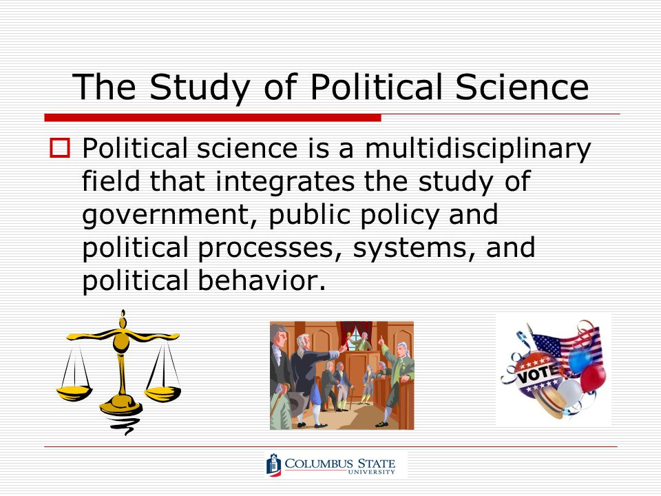 The Study of Political Science
