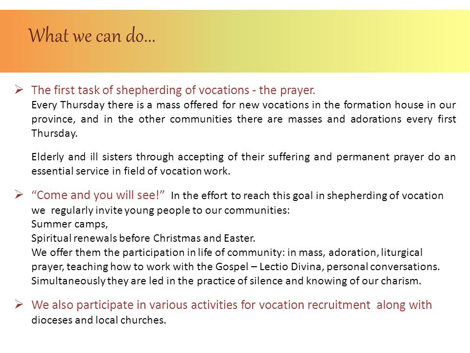 What we can do... The first task of shepherding of vocations - the prayer.