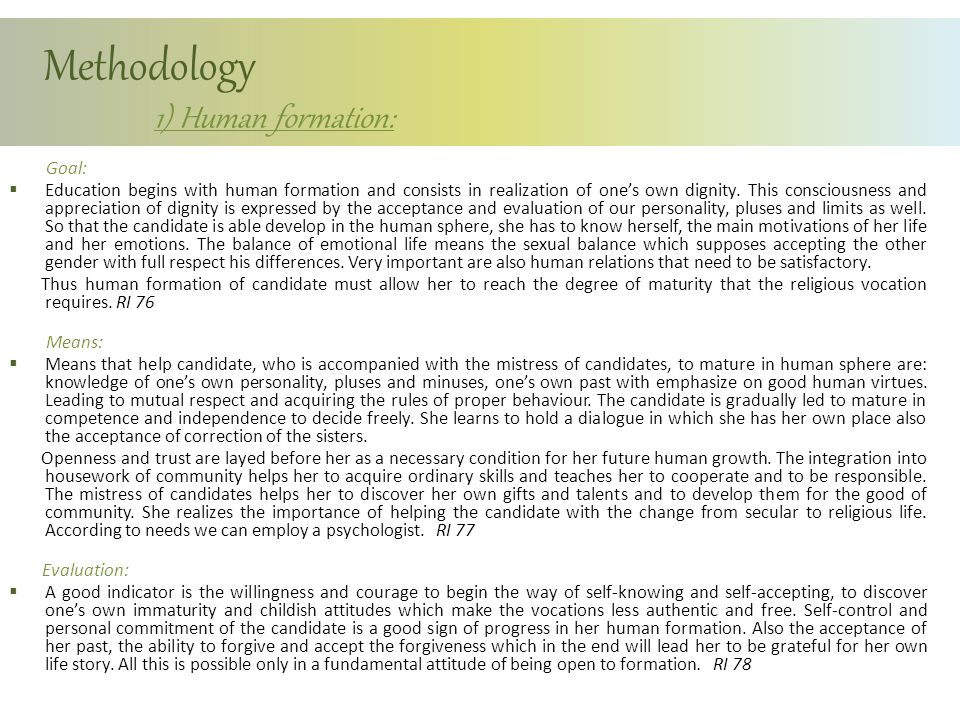Methodology 1) Human formation:
